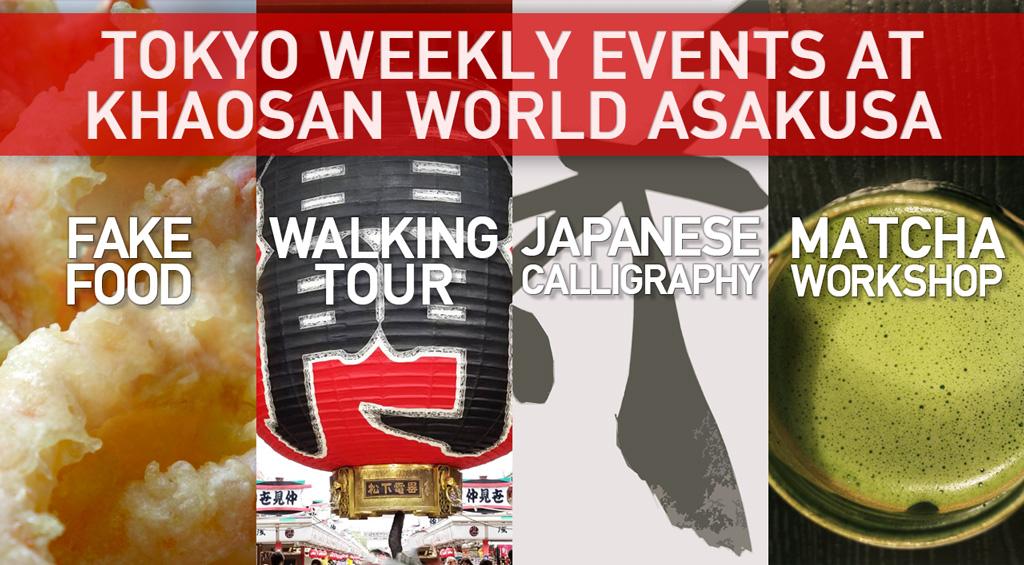 Weekly Events started at Khaosan World Asakusa width=